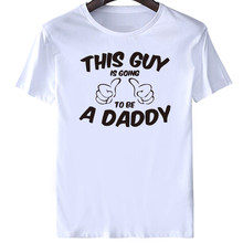 789a04e16 This Guy Is Going To Be a New Dad bright Father T-shirt Tshirt Mens O Neck  Short men t shirt short sleeve funny men t shirt 2017