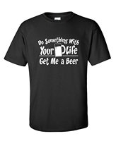 Hacer Algo Con Tu Vida Me Bebedor de Cerveza Adultos Humor Muy Divertida Camiseta