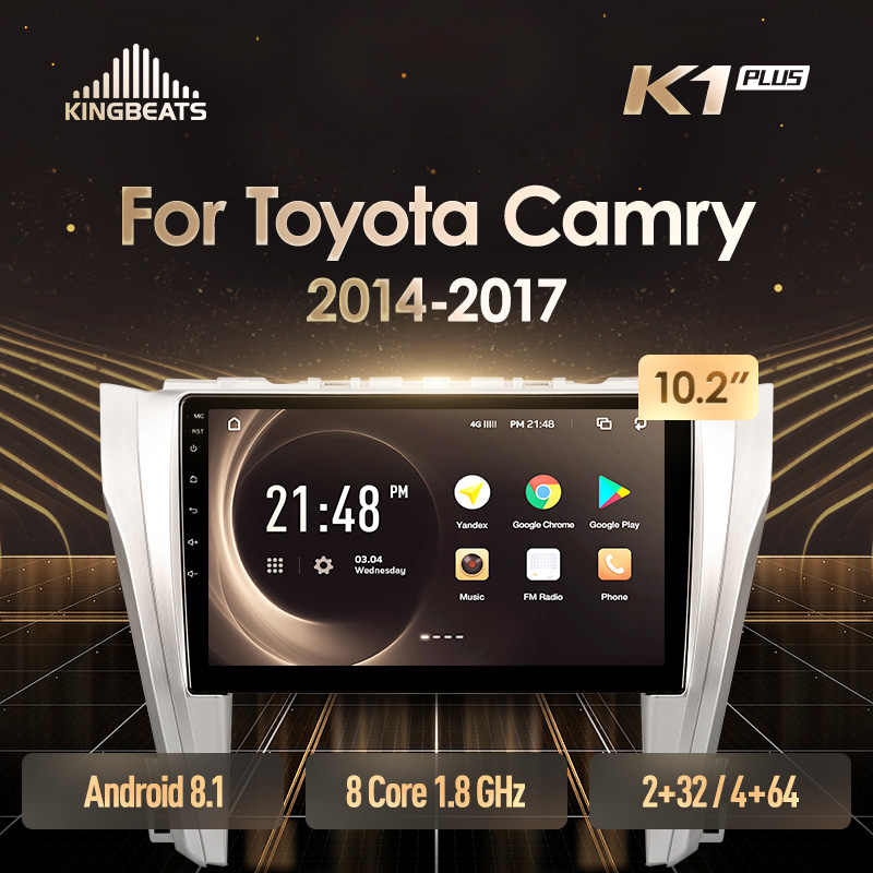 KingBeats Android 8.1 Octa-Core head unit 4G in Dash Car Radio Multimedia Video Player Navigation GPS For Toyota Camry 50 55