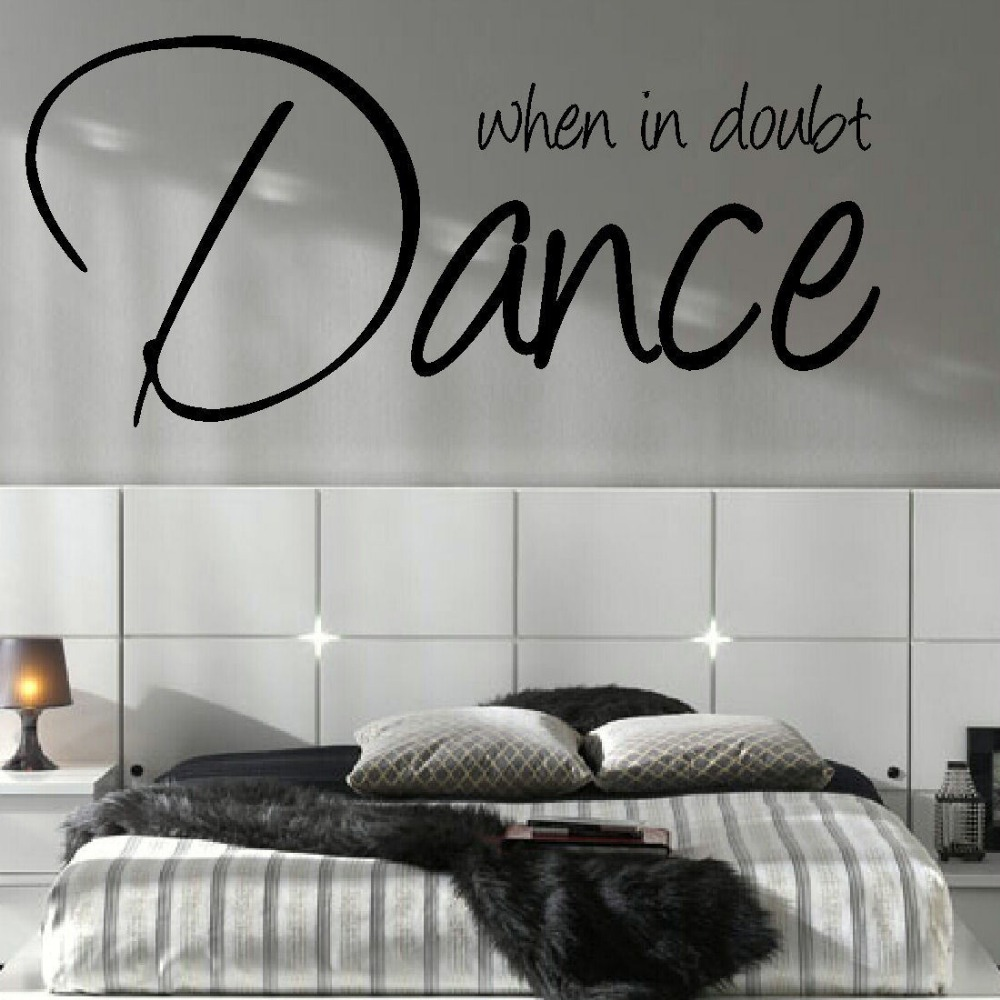 Removable wall art graphic - Large Bedroom Quote Dance Music Giant Wall Art Sticker Graphic Decal Matt Vinyl Diy Wall Decals Home Decoration 3 Sizes