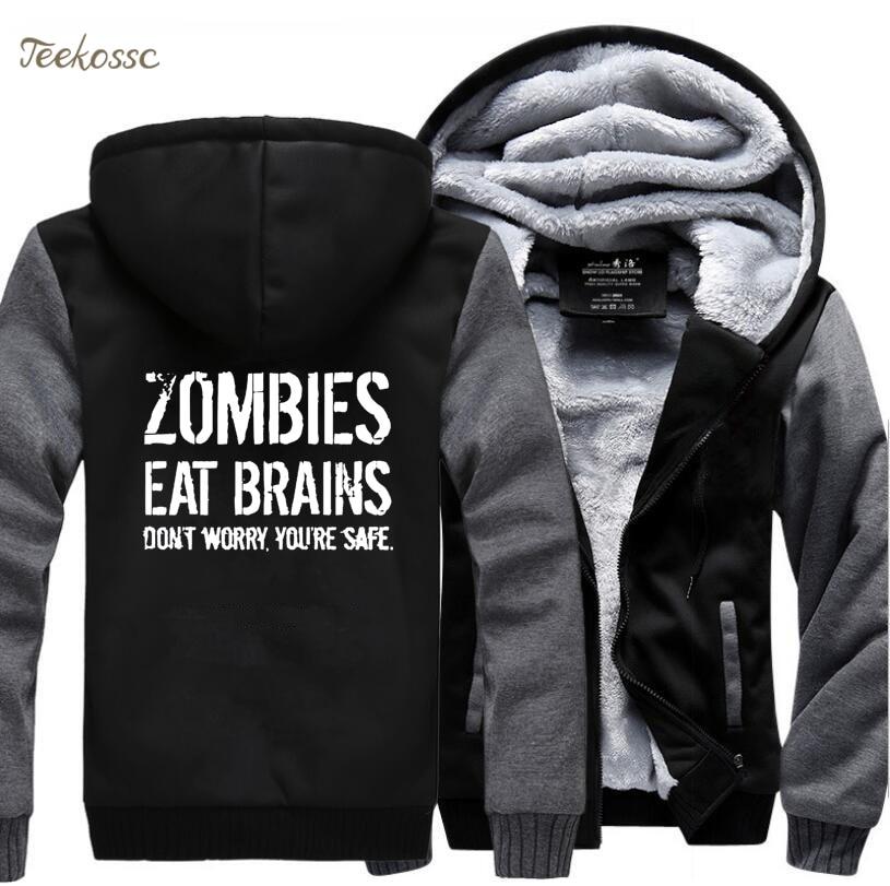 Zombies Eat Brains-So You're Safe Hoodies Sweatshirt Men Funny 2018 Winter Warm Hip Hop Fleece Men's Letter Print Sportwear 5XL