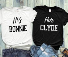 лучшая цена Sugarbaby His And Hers His Bonnie Her Clyde T Shirt Matching Shirts Wedding Gift Bridal Party Anniversary Gift Couples Shirts