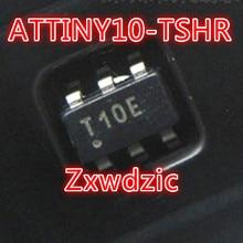 5PCS ATTINY10-TSHR SOT23-6 ATTINY10 T10E SOT SMD 10-TSHR 8205 8205a ceg8205a fs8205a sot23 6
