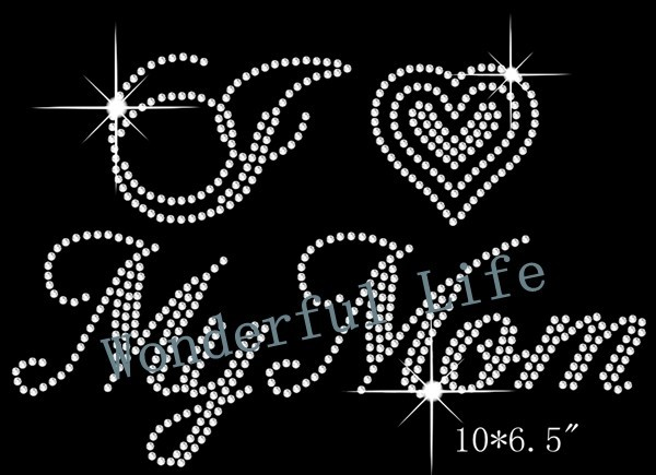 Free shipping I love my mom with heart image rhinestones iron on transfer  design 2d02f9183880