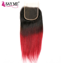 SAY ME Brazilian Straight Lace Closure 1B Burgundy Ombre Free Part Closure 4×4 Two Tone 99j Non Remy Swiss Human Hair Closure