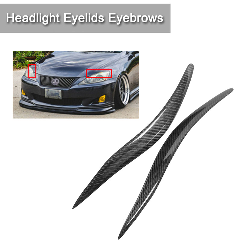 1 Pair Carbon Fiber Headlight Cover Eyelids Eyebrows For Lexus IS250 IS300 2006 2012 in Car Light Accessories from Automobiles Motorcycles