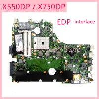 X550DP X750DP mainboard EDP interface notebook motherboard REV2.0 For ASUS X550D X550DP mainboard X750 X750D X750DP motherboard