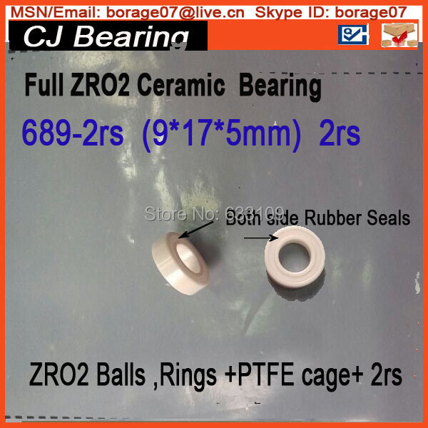 Full zro2  689-2rs Ceramic bearing 9 * 17 * 5 MM 689 2RS  zirconia bearing / ZrO2 /  high temperature insulation corrosion sinix 689