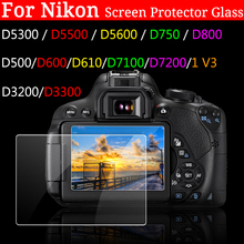 Camera LCD Film Screen Protector For Nikon D5300 D5500 D7100 D7200 D750 D3200 D800 D500 D600 D3300 D610 Tempered Optical Glass viltrox jy 610nii ttl lcd speedlite camera flash for nikon d700 d800 d810a d3100 d3200 d5500 d5600 d7500 d7200 d500 d5 d90 d610