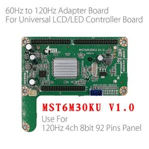 Image 1 - 60HZ à 120HZ LED panneau adaptateur carte convertisseur plaque MST6M30KU V1.0 pour grande taille 120hz LED TV LCD LED de contrôle conseil
