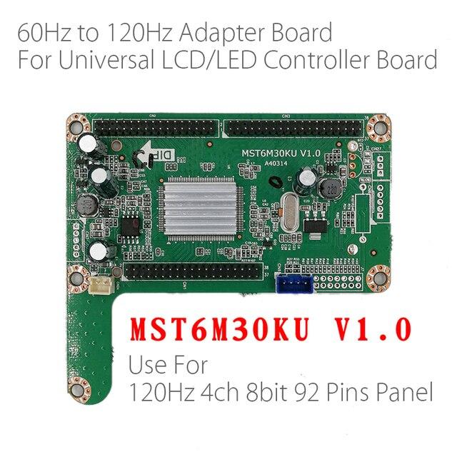 60HZ à 120HZ LED panneau adaptateur carte convertisseur plaque MST6M30KU V1.0 pour grande taille 120hz LED TV LCD LED de contrôle conseil