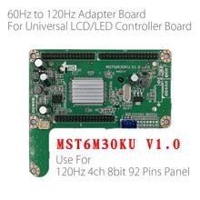 60HZ BIS 120HZ LED panel adapter board converter platte MST6M30KU V 1,0 Für große größe 120hz LED TV LCD LED Controller Board