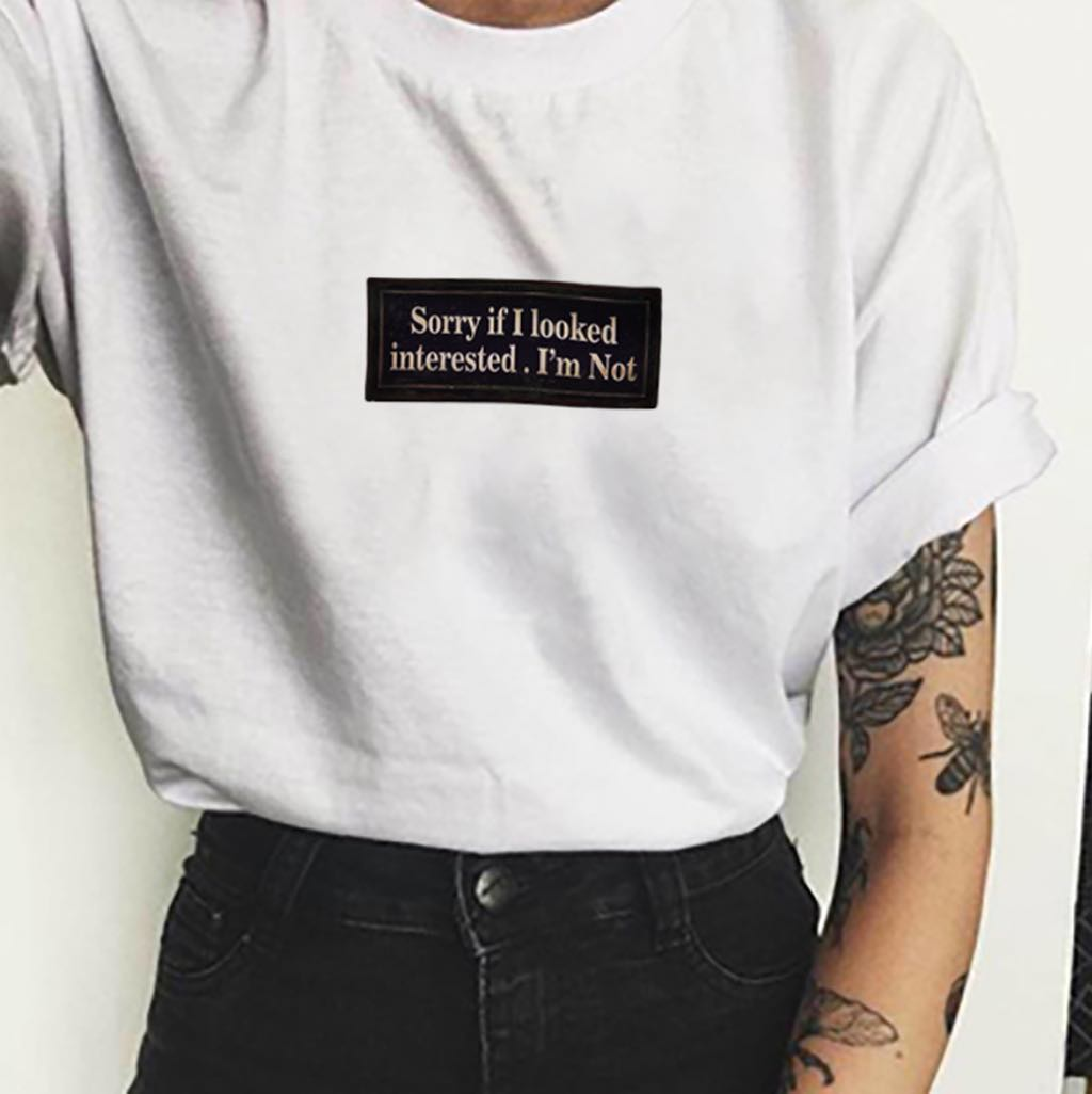 HAHAYULE-JBH Sorry If I Looked Interested. I Am Not Graphic Tee 2019 New Summer Fashion 100% Cotton Casual Short Sleeves