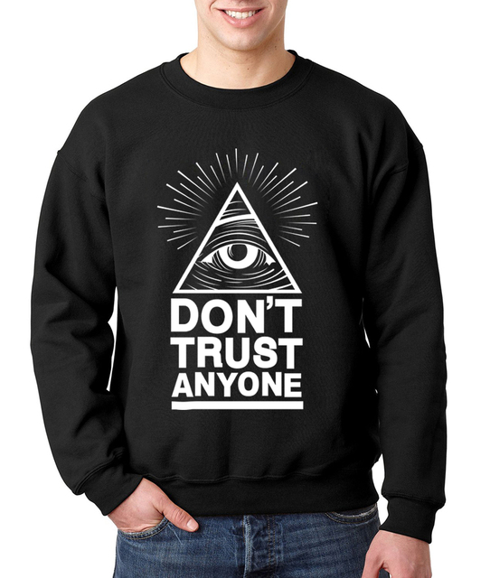 Dont Trust Anyone autumn winter fleece hoodies Illuminati All Seeing Eye sweatshirt custom made games men harajuku hoodies