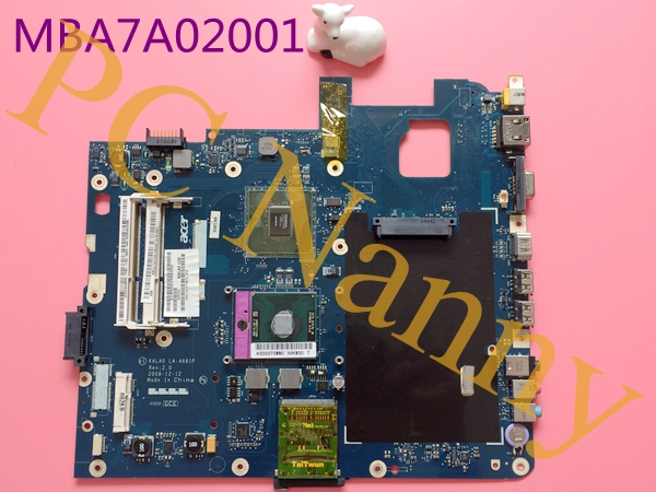 MBAZA02001 KALA0 LA-4681P For acer aspire 5737z Laptop Motherboard nvidia MPC79MX-B2 ddr3