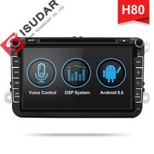 Isudar H80 Car Multimedia player Android 8.0 2 Din Autoradio Per VW/Volkswagen/POLO/Golf/PASSAT /B6/Skoda di Voce di GPS di Controllo DSP