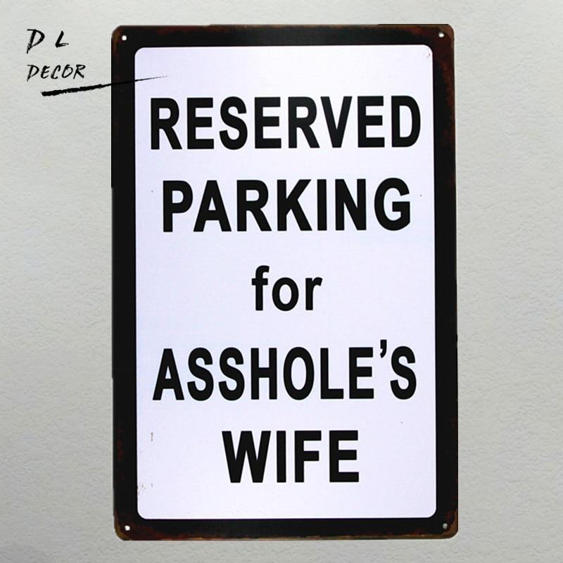 dlgaraje reservado para la esposa de idiota vintage cartel de chapa cueva del
