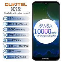 OUKITEL K12 5V 6A Smartphone אנדרואיד 9.0 טלפון נייד 6.3 19.5:9 MTK6765 6G RAM 64G ROM NFC 10000mAh טעינה מהירה טביעות אצבע