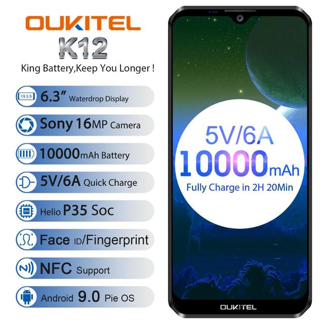 OUKITEL K12 5V 6A Smartphone Android 9.0 téléphone portable 6.3 19.5:9 MTK6765 6G RAM 64G ROM NFC 10000mAh prise rapide dempreintes digitales
