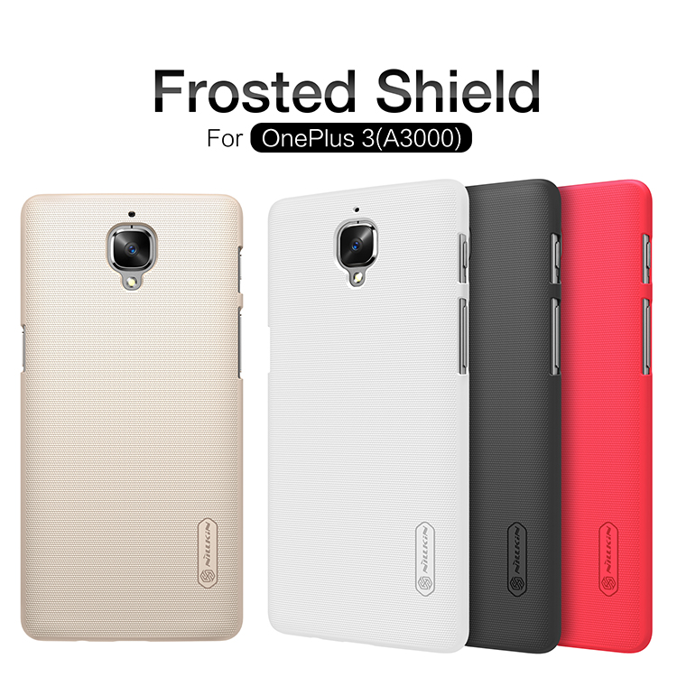 Nillkin Super Frosted Shield Case Back Cover For OnePlus 3/OnePlus3/A3000 (5.5