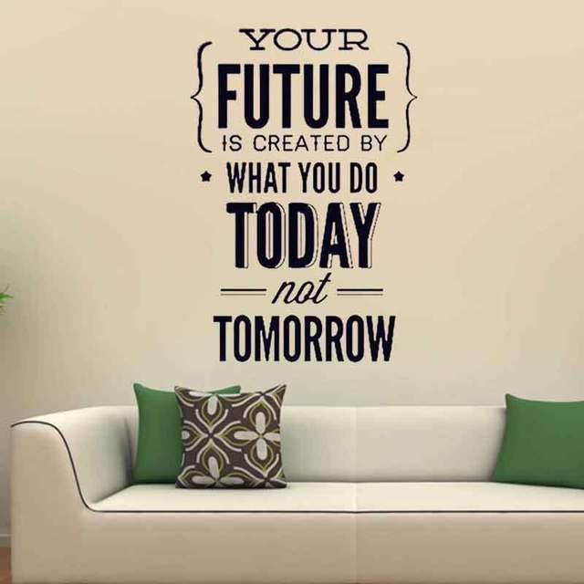 Your Future Today Tomorrow Vinyl Wall Decal Stickers Home Decor Quotes Office Diy Art Mural Sticker For Decoration