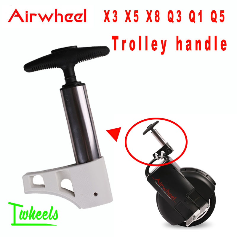 Original Airwheel X3 X5 X8 Q3 Q1 Q5 electric unicycle trolley handle