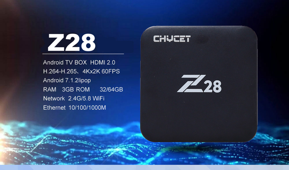 Chycet Newest Z28 3G 32G 3G 64G Android 7.1 TV Box Chycet Newest Z28 3G 32G 3G 64G Android 7.1 TV Box HTB15N67bJqUQKJjSZFIq6AOkFXaw