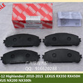 Front Brake Pads  For Toyota HIGHLANDER/KLUGER For LEXUS RX270/350/450H For LEXUS NX300H/200T200  OEM:04465-48150