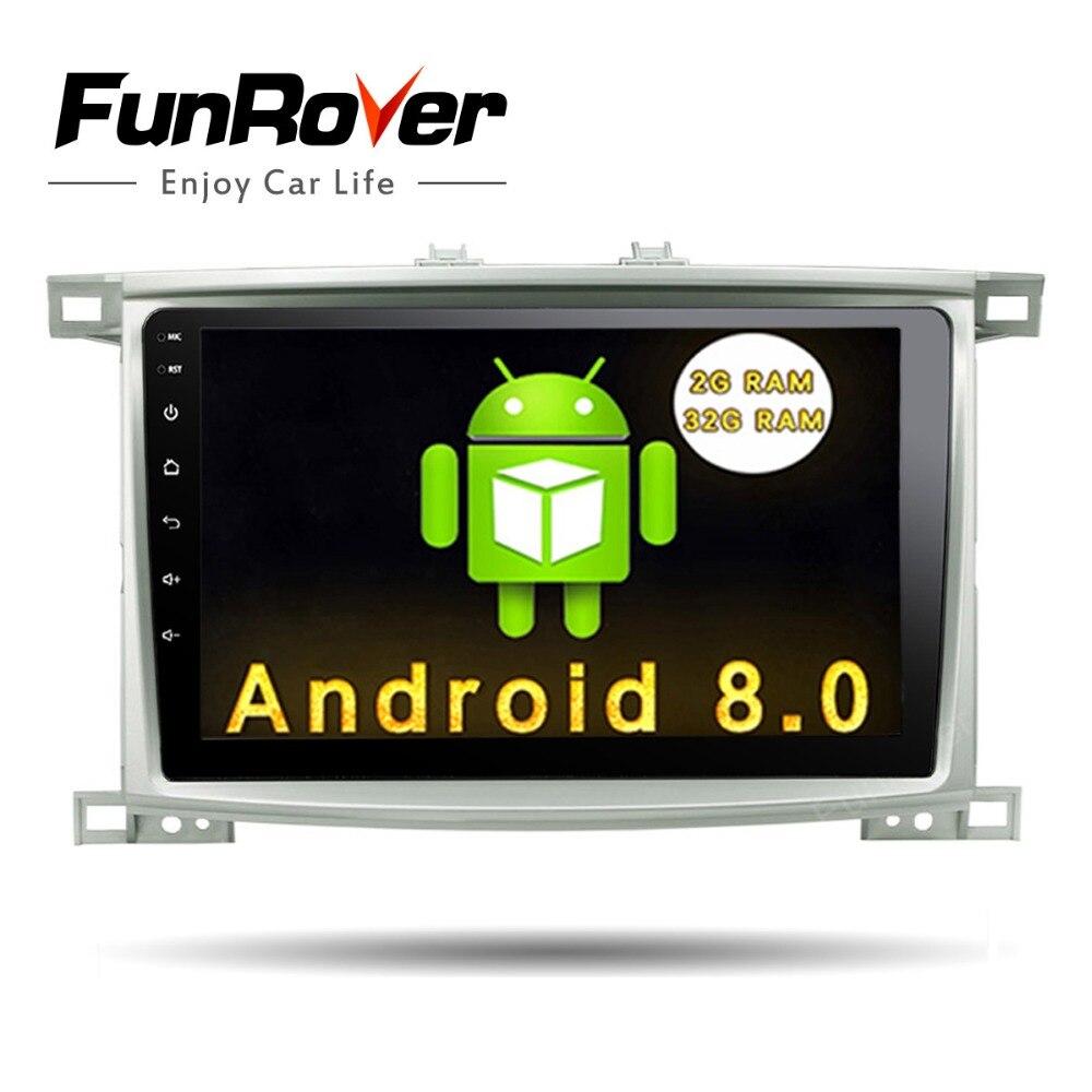 Funrover Android 8.0 10.1 pouces lecteur DVD de voiture pour Toyota LC 100 Land Cruiser 100 1998-2006 voiture Radio commande au volant RDS
