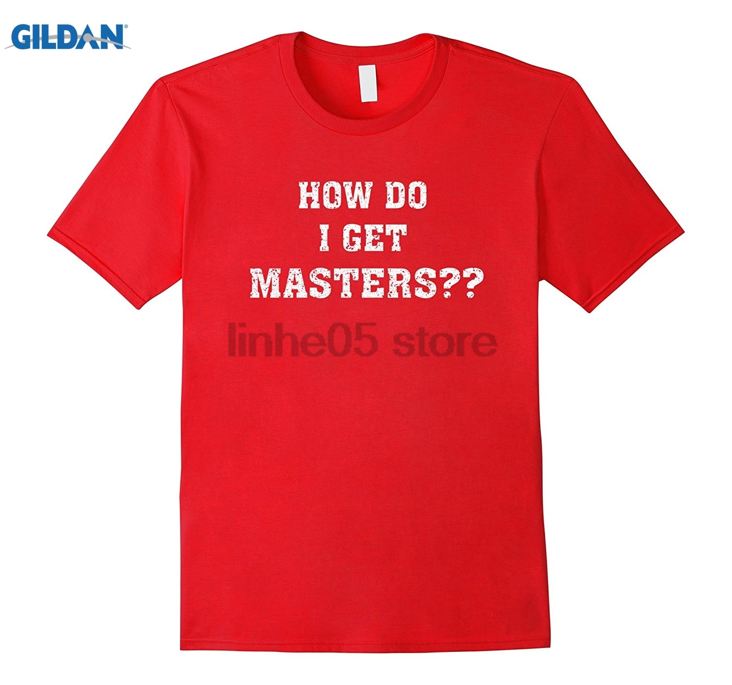 GILDAN How Do I Get Masters Womens T-shirt