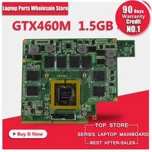 For ASUS G73JW G53JW G73SW G53SW G53SX VX7 VX7S GTX460M GTX 460 N11E-GS-A1 1.5GB DDR5 MXMIII VGA Video Card Graphic card