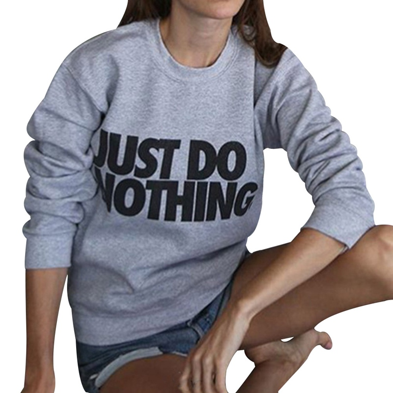 2018 Just Do Nothing Sudaderas Mujer Fashion Women Casual Long Sleeve Hoodie Jumper Pullover Sweatshirt Tops Shirt Hoodies Women