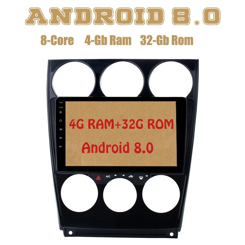 Android 8.0 autoradio gps lecteur pour mazda 6 2004-2014 avec Octa core PX5 4g RAM 32g ROM wifi 4g usb Auto Stéréo