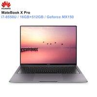 HUAWEI MateBook X Pro ноутбук 13,9 ''intel Core i7 8850U 16 Гб оперативная память 512 SSD NVIDIA Geforce MX150 сенсорный экран PC