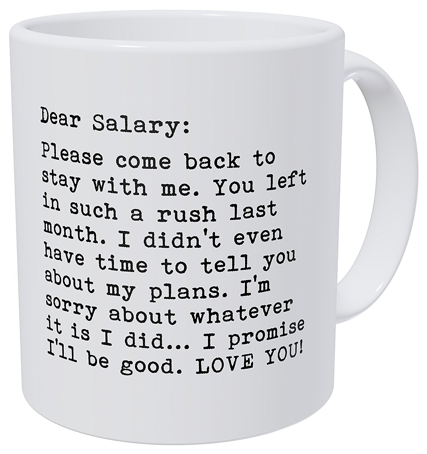 Funny Work Mugs Us 4 98 Wampumtuk Dear Salary Please Come Back Job Work 11 Ounces Funny Coffee Mug With Stirring Spoon In Mugs From Home Garden On