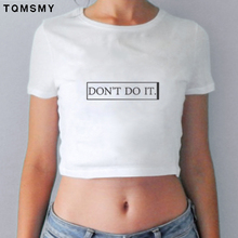 summer short t shirt women dew navel tshirts for ladies crop top letters don't do it funny casual stretch tee shirt woman tops