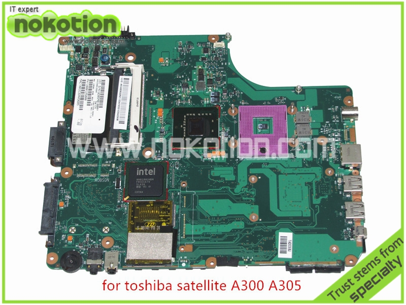 NOKOTION SPS V000125000 For toshiba satellite A300 A305 Motherboard  INTEL GM965 DDR2 sps v000198120 for toshiba satellite a500 a505 motherboard intel gm45 ddr2 6050a2323101 mb a01