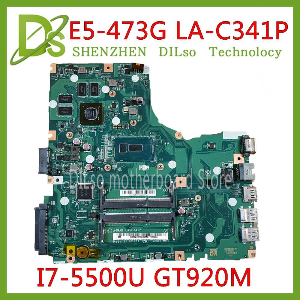 KEFU A4WAB LA-C341P mainboard For Acer Aspire E5-473 E5-473G Motherboard I7-5500U GT920M -2GB Test work 100% original