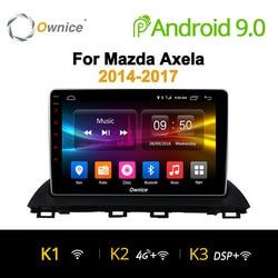 Ownice K1 K2 K3 Android 9.0 Octa Core autoradio 2 din GPS Navi per Mazda 3 Axela 2014 2015 2016 HD 10.1