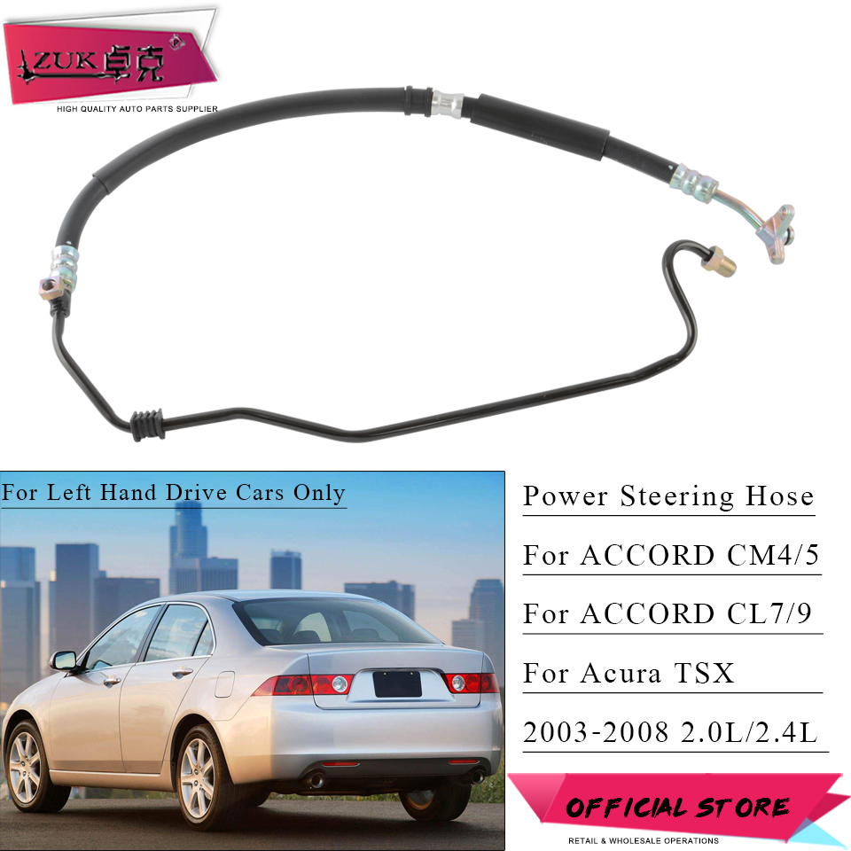 ZUK Power Steering Pump Feed Pressure Hose Pipe Tube For HONDA ACCORD CM4/5 CL7 CL9 2.0L 2.4L 2003-2007 For Acura TSX 2004-2008