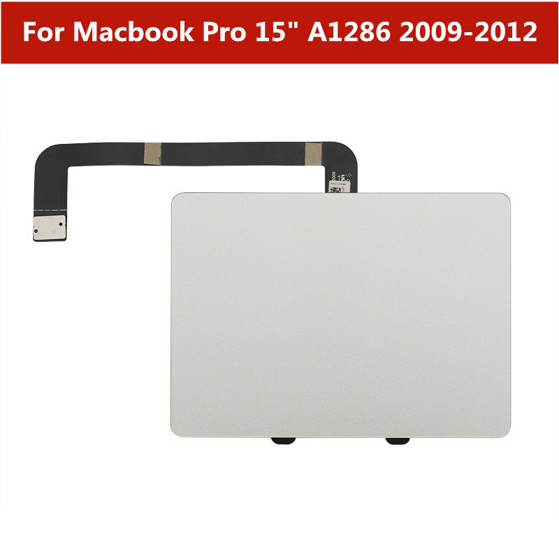 "Trackpad Touchpad Touch Panel with Flex Cable Replacement parts For Macbook Pro 15"" A1286 2009 2010 2011 2012 Laptop Touch pad"