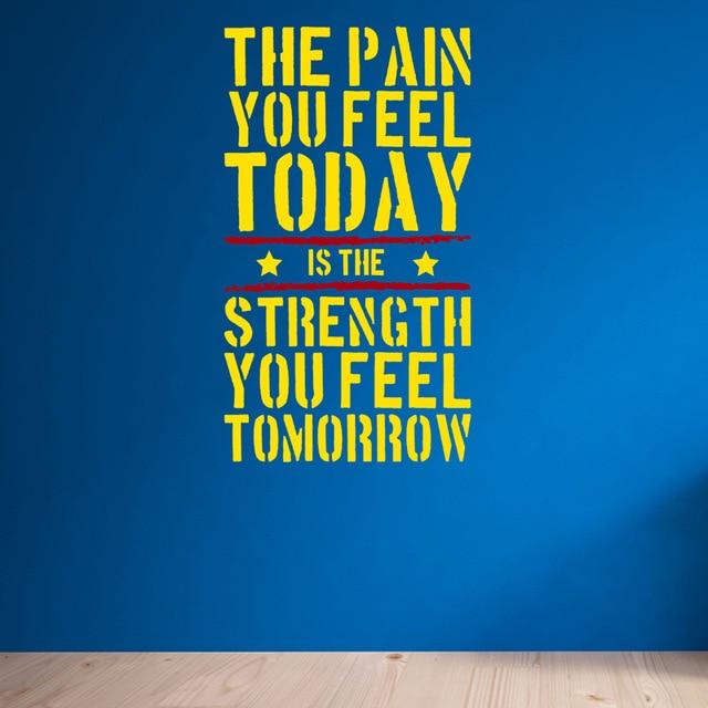 El dolor que sientes hoy ... Gimnasio casero Cita motivacional de la - Decoración del hogar