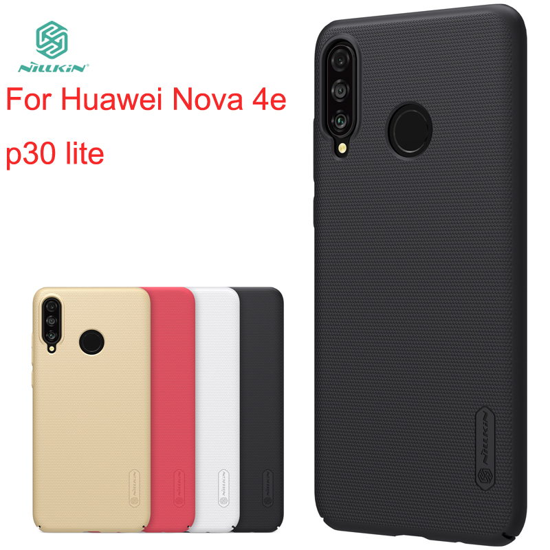 For Huawei Nova 4e Case Cover NILLKIN Fitted Cases 4e/p30 lite Super Frosted Shield