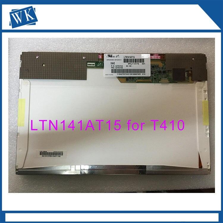 Original for ThinkPad T410 T410i WXGA 1280*800 Lcd Screen LED LTN141AT15 B141EW05 V.4 new 14 wxga led display 30pin original for lenovo thinkpad t410 t410i laptop lcd panels screen 42t0731 lp141wp3 lp141wp3 tl a1