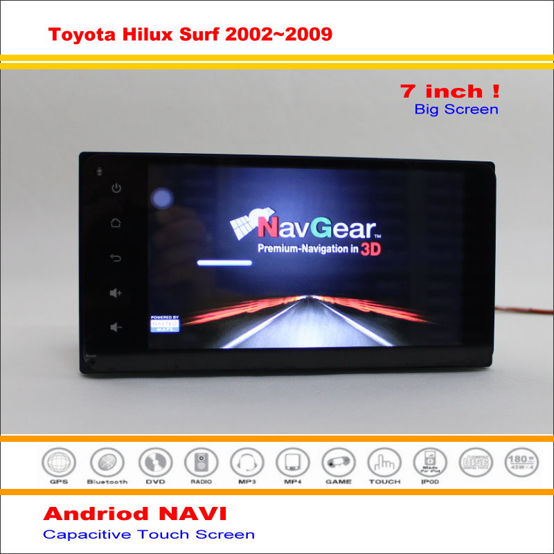 Coche Android Sistema de Navegación GPS NAVI Para Toyota Hilux Surf 2002 ~ 2009 de Radio Stereo Audio Video Multimedia (No DVD Player)