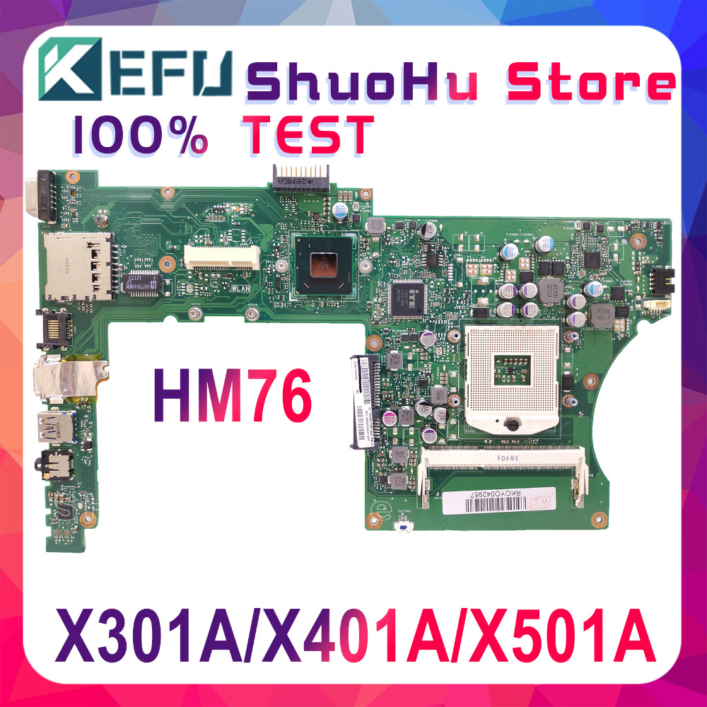 KEFU X401A For ASUS X301A X401A X501A HM76 Laptop Motherboard Tested 100% Work Original Mainboard