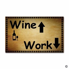 Door Mat Entrance Work Outside And Wine Inside Funny Floor Non-slip Doormat 18 by 30 Inch Machine Washable Non-