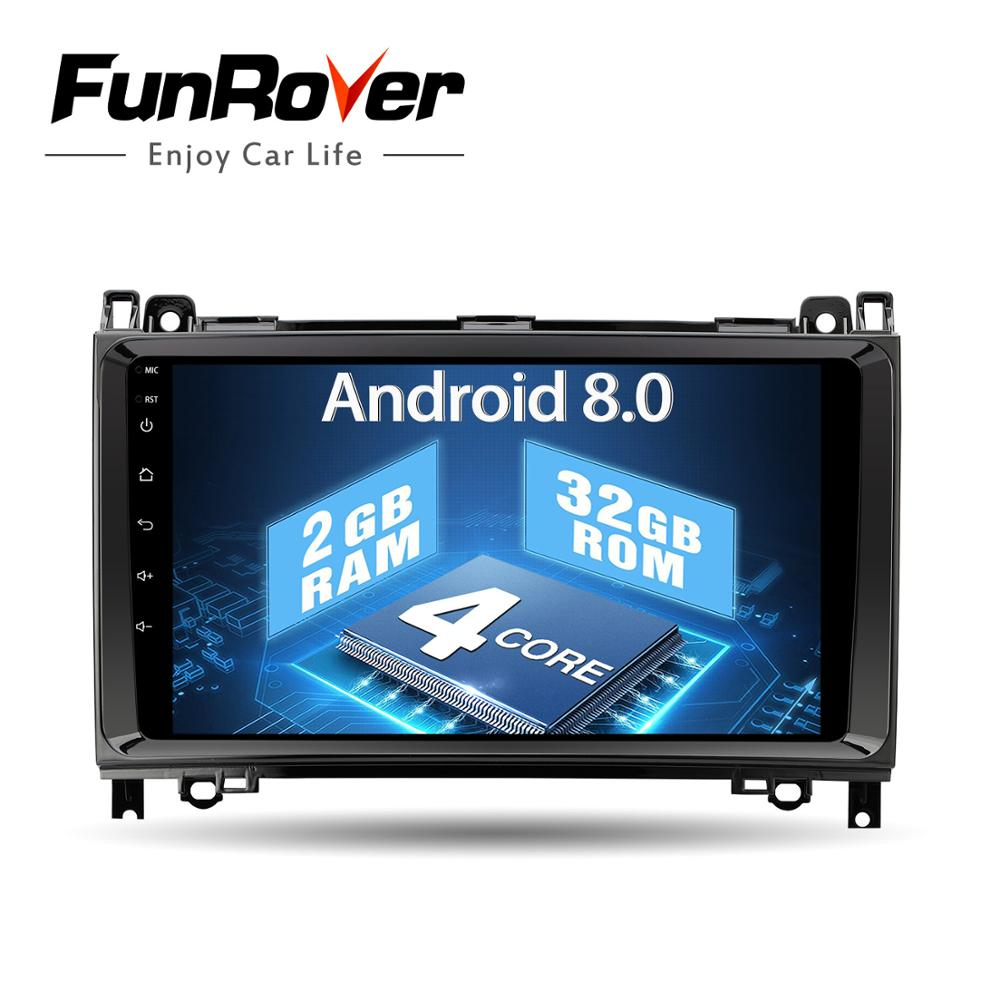Funrover Автомобильный мультимедийный плеер Android 8,0 автомобиль DVD gps для Mercedes Benz/Sprinter/W169/B200/ b-класс автомобиля Радио авторадио (нет dvd)