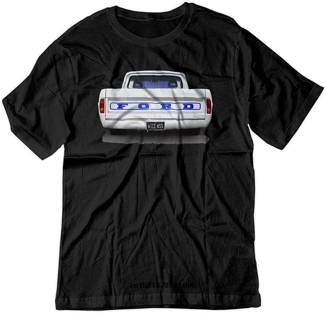 Gildan Men T Shirt Nice Ass Ford Truck Classic Car Muscle Hot Rod