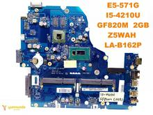 Original for ACER E5-571G laptop motherboard E5-571G I5-4210U GF820M 2GB Z5WAH LA-B162P tested good free shipping